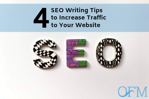 4 SEO Writing Tips to Increase Traffic to Your Website