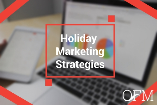 Holiday marketing strategies