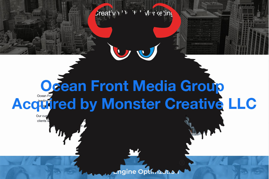 Ocean Front Media Group Acquired by Monster Creative LLC